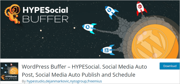 WordPress Buffer – HYPESocial. Social Media Auto Post, Social Media Auto Publish and Schedule plugin.