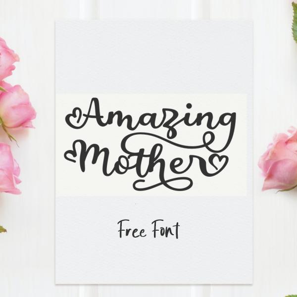 Amazing Mother Script Free Font